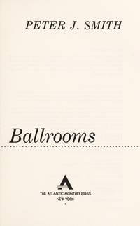 The Make-Believe Ballrooms Smith, Peter J