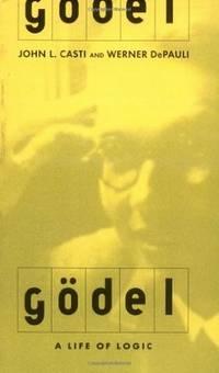 Gödel A Life of Logic
