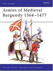 ARMIES OF MEDIEVAL BURGANDY 1364-1477