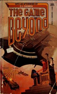 The Game Beyond by  Melissa Scott - Paperback - 1984 - from Williams Books (SKU: 17315)