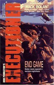 End Game   (The Executioner #218) (Mack Bolan: the Executioner)