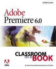 Adobe(R) Premiere(R) 6.0: Classroom in a Book