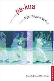 Pa-Kua: Eight-Trigram Boxing (Chinese Martial Arts Library)