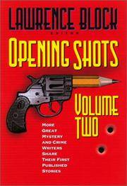 Opening Shots: More Great Mystery and Crime Writers Share Their First Published Stories: Vol 2 by Lawrence Block - Paperback - 2001 - from Revaluation Books (SKU: x-1581822189)