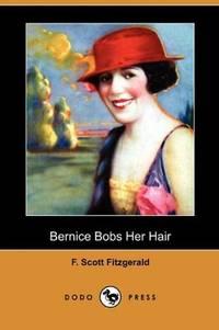 image of Bernice Bobs Her Hair (Dodo Press)