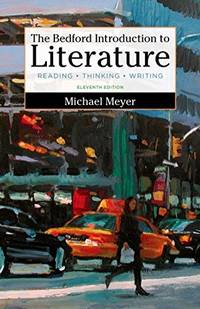 image of The Bedford Introduction to Literature: Reading, Thinking, and Writing