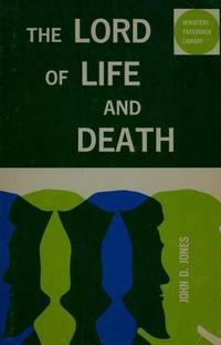 The Lord of Life and Death (Ministers Paperback Library)