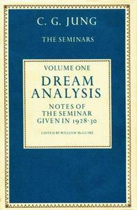 image of Dream Analysis 1: Notes of the Seminar Given in 1928-30 (Bollingen Series Xcix)