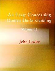 image of An Essay Concerning Humane Understanding, Volume II: MDCXC, Based on the 2nd Edition, Books III. and IV. (of 4)