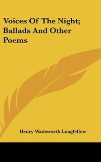 image of Voices Of The Night; Ballads And Other Poems