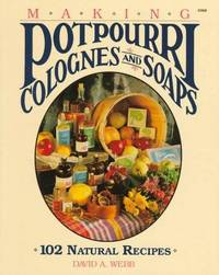 Making Potpourri Colognes & Soaps