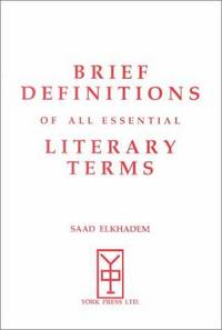 Brief Definitions of All Essential Literary Terms