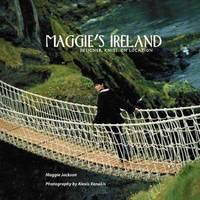 Maggie's Ireland : Designer Knits on Location