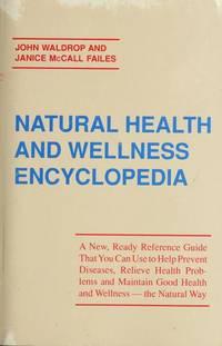 Natural Health & Wellness Encyclopedia