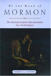 image of By the Hand of Mormon: The American Scripture that Launched a New World Religion