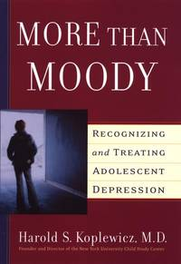 More Than Moody: Recognizing and Treating Adolescent Depression