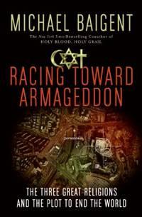 Racing Toward Armageddon: The Three Great Religio