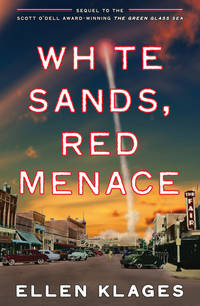 White Sands, Red Menace by Ellen Klages - Paperback - Later Edition - 2010 - from Borderlands Books and Biblio.com