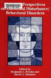 Personal Perspectives on Emotional Disturbance/Behavioral Disorders