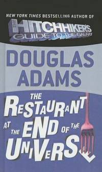 image of The Restaurant at the End of the Universe (Hitchhiker's Trilogy (Pb))