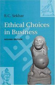 Ethical Choices in Business (Second Edition) by R.C. Sekhar - Paperback - 2nd edition - 2003 - from BookVistas and Biblio.com