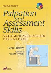Palpation and Assessment Skills: Assessment and Diagnosis Through Touch