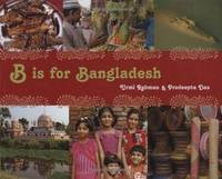 B Is for Bangladesh (World Alphabets)