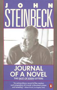 Journal of a Novel: The East of Eden Letters by John Steinbeck - Paperback - 1990-12-01 - from Ergodebooks (SKU: SONG0140144188)