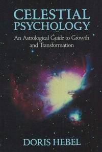 Celestial Psychology: An Astrological Guide to Growth and Transformation