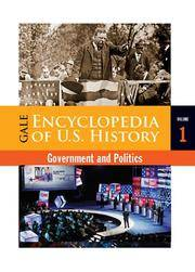 Gale encyclopedia of U.S. history; government and politics; 2v.