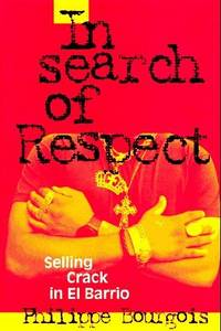 In Search of Respect (Signed)   Selling Crack in El Barrio
