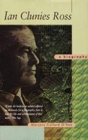 Ian Clunies Ross: A Biography