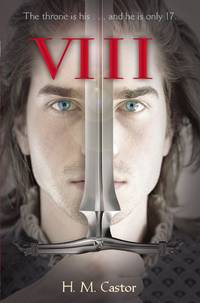 VIII by  H. M Castor - Hardcover - Reprint - 2013-08-20 - from Ebooksweb COM LLC and Biblio.co.uk