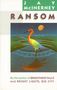 RANSOM by  Jay McInerney - Paperback - 1985 - from The John Bale Books LLC (SKU: 0000001004)