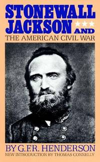 Stonewall Jackson And The American Civil War (A Da Capo paperback)