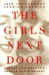 GIRLS NEXT DOOR: Into the Heart of Lesbian America