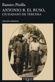 ANTONIO B (Andanzas/ Adventures) (Spanish Edition)
