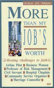 More Than My Job's Worth: Meeting Challenges to Faith