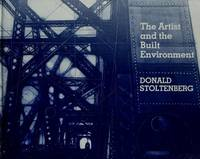The Artist and the Built Environment by  Donald Stoltenberg - First Edition - 1980 - from Eric James (SKU: 042229)