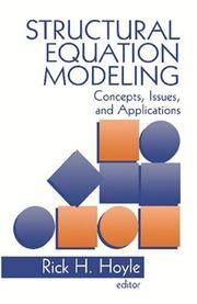 Structural Equation Modeling: Concepts, Issues, and Applications.