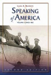 SPEAKING OF AMERICA SINCE 1865 ; 2 /E , VOL- II