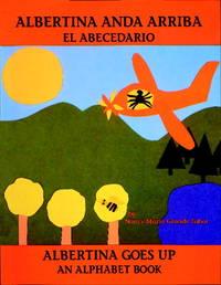 Albertina anda arriba: el abecedario (Charlesbridge Bilingual Books) [Paperback] Tabor, Nancy...