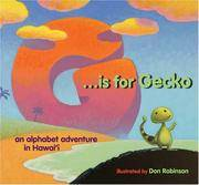 G Is for Gecko : An Alphabet Adventure in Hawaii
