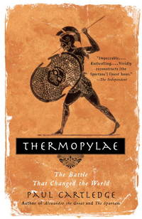 Thermopylae: The Battle That Changed the World.