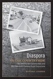 Diaspora in the Countryside: Two Mennonite Communities and Mid-Twentieth-Century Rural Disjuncture