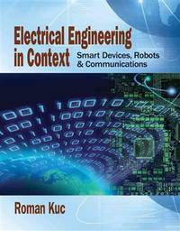 image of Electrical Engineering in Context: Smart Devices, Robots_Communications