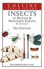Insects of Britain & Northern Europe: The Complete Insect Guide (Collins Field Guide) by  Michael Chinery - Hardcover - from Better World Books Ltd and Biblio.com
