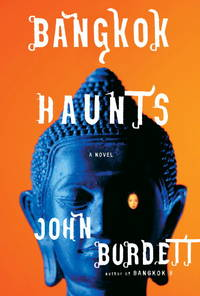 Bangkok Haunts by  John Burdett - from Better World Books  (SKU: GRP85771203)