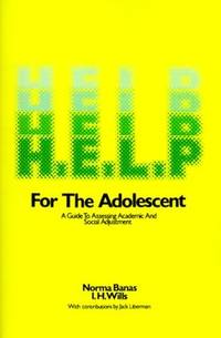 H.E.L.P.: A Guide to Assessing Academic and Social Adjustment (115p)