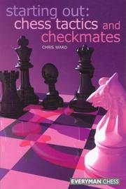 image of Starting Out: Chess Tactics and Checkmates (Starting Out - Everyman Chess)